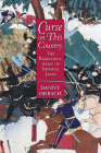 Curse on This Country: The Rebellious Army of Imperial Japan Cover Image