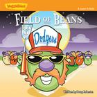 Field of Beans: A Lesson in Faith Cover Image