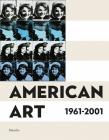 American Art 1961-2001 Cover Image