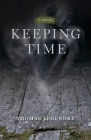 Keeping Time: A Novel (ACRE) Cover Image
