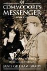 Commodore's Messenger Book II: Riding Out The Storms with L. Ron Hubbard Cover Image