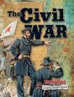 The Civil War (Uncovering the Past) Cover Image