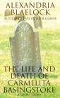 The Life and Death of Carmelita Basingstoke: A Short Story Cover Image
