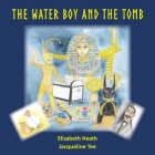 The Waterboy and the Tomb Cover Image
