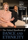 The Oxford Handbook of Dance and Ethnicity Cover Image