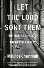 Let the Lord Sort Them: The Rise and Fall of the Death Penalty Cover Image