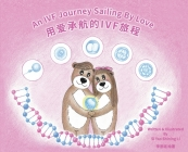 An IVF Journey Sailing By Love Cover Image