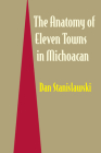 The Anatomy of Eleven Towns in Michoacán Cover Image