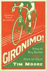 Gironimo!: Riding the Very Terrible 1914 Tour of Italy Cover Image