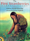 The First Strawberries: A Cherokee Story Cover Image