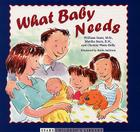 What Baby Needs Cover Image