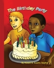 The Birthday Party: (Kids Funny Books with Illustration) Cover Image