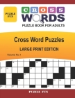 Cross Words Puzzle Book For Adults - Large Print: Cross Word Puzzles - Volume No. 1 Cover Image