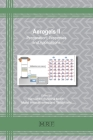 Aerogels II: Preparation, Properties and Applications (Materials Research Foundations #98) Cover Image