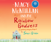Macy McMillan and the Rainbow Goddess Cover Image