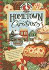 Hometown Christmas: Remember Christmas at Home with Our Newest Collection of Festive Recipes, Merrymaking Tips and Warm Holiday Memories (Seasonal Cookbook Collection) Cover Image