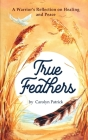 True Feathers Cover Image