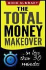 The Total Money Makeover: Summarized for Busy People Cover Image