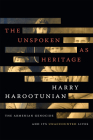 The Unspoken as Heritage: The Armenian Genocide and Its Unaccounted Lives Cover Image