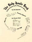 The Body Rondo Book: 12 Body Percussion Rondos, Elementary to Advanced Cover Image