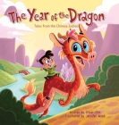 The Year of the Dragon: Tales from the Chinese Zodiac Cover Image