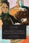 Jay to Bee: Janet Frame's Letters to William Theophilus Brown Cover Image