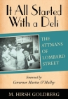 It All Started with a Deli: The Attmans of Lombard Street Cover Image
