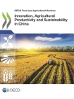 Innovation, Agricultural Productivity and Sustainability in China Cover Image