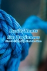 Basic Knots for Beginners: How to Tie a Slip Knot for Mom: Macrame for Women, Gifts for Mom Cover Image