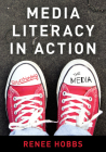 Media Literacy in Action: Questioning the Media Cover Image