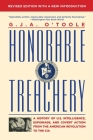 Honorable Treachery: A History of U. S. Intelligence, Espionage, and Covert Action from the American Revolution to the CIA Cover Image