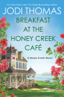 Breakfast at the Honey Creek Café (A Honey Creek Novel) Cover Image
