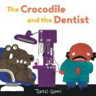 The Crocodile and the Dentist Cover Image