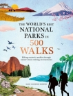 The World's Best National Parks in 500 Walks Cover Image