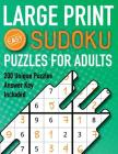 Large Print Sudoku Puzzles For Adults Easy 200 Unique Puzzles Answer Key Included: Beginners 9x9 Larger Oversized Grids with Wide Margins for Adults t Cover Image