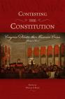 Contesting the Constitution: Congress Debates the Missouri Crisis, 1819-1821 (Studies in Constitutional Democracy) Cover Image
