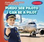 Puedo Ser Piloto / I Can Be a Pilot Cover Image