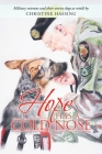 Hope Has a Cold Nose Cover Image