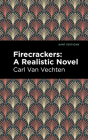 Firecrackers: A Realistic Novel Cover Image