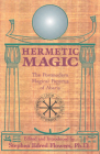 Hermetic Magic: The Postmodern Magical Papyrus of Abaris Cover Image