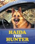 Haida The Hunter: She Dreamed of Running with the Wild Pack Cover Image