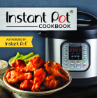 Instant Pot Cookbook: Authorized by Instant Pot Cover Image