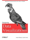 Designing Data Visualizations: Representing Informational Relationships Cover Image