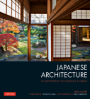 Japanese Architecture: An Exploration of Elements & Forms Cover Image