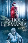 Echoes of Germania Cover Image