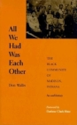All We Had Was Each Other: The Black Community of Madison, Indiana (Blacks in the Diaspora) Cover Image