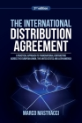 The International Distribution Agreement: Transnational Contracting across the European Union, the United States and Latin America Cover Image