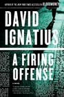 A Firing Offense: A Novel Cover Image