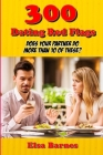 300 Dating Red Flags: Does Your Partner Do More Than 10 of These? Cover Image