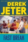 Fast Break (Jeter Publishing) Cover Image